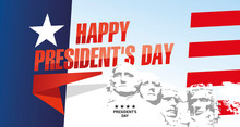 Happy Presidents Day Rushmore USA Abstract Flag Landscape Color Background Banner