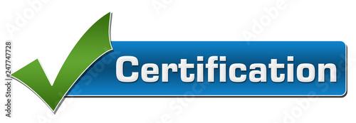 Fotografia, Obraz  Certification Green Tick Mark