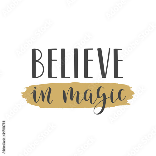 Photo  Handwritten lettering of Believe In Magic on white background