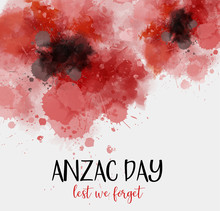 Anzac Day. Lest We Forget
