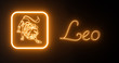 canvas print picture - Leo Zodiac Symbol With Orange Neon Lights Isolated On The Black Background - 3D Illustration
