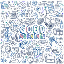 Good Morning And Breakfast Doodles Set. Hand Drawn Vector Illustration Isolated On White Background.