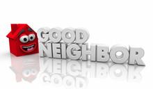Good Neighbor Helpful House Wo...