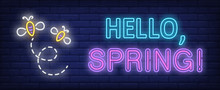 Hello, Spring Neon Text With Flying Bees