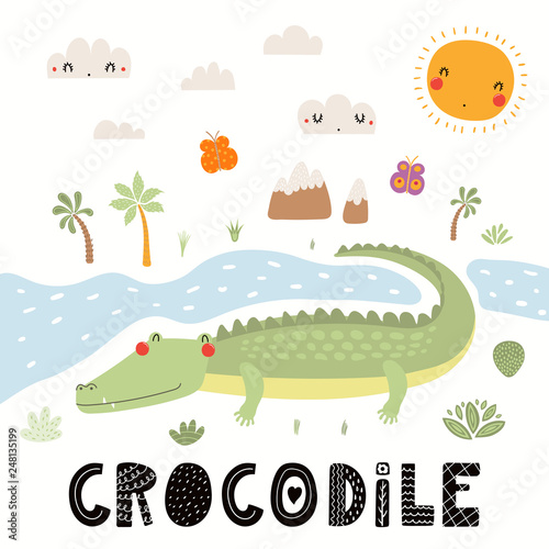 Spoed Fotobehang Illustraties Hand drawn vector illustration of a cute crocodile, African landscape, with text. Isolated objects on white background. Scandinavian style flat design. Concept for children print.