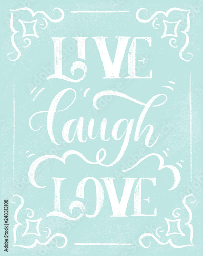 Photo  Live laugh love - stylish lettering on blue chalk board vector.