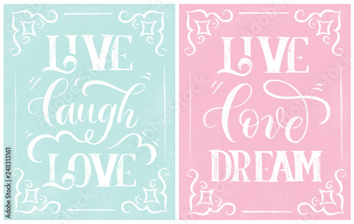 Photo Live laugh love and Live love dream - stylish lettering on pink and blue chalk board vector