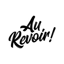 'Au Revoir!' - Hand Drawn Lett...