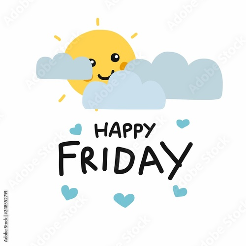 Fototapeta  Happy Friday cute sun smile and cloud cartoon vector illustration doodle style