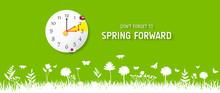 Spring Forward Banner. Daylight Saving Time Reminder - Spring Time Change.
