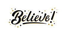 Believe Sign With Golden Stars...