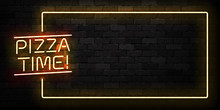 Vector Realistic Isolated Neon Sign Of Pizza Time Frame Logo For Decoration And Covering On The Wall Background. Concept Of Restaurant, Cafe And Italian Food.
