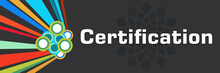 Certification Colorful Dark Background