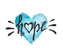 Hope - Calligraphy  Lettering On Blue Heart Watercolor Painting, Isolated On White