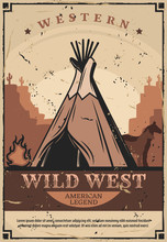 Wigwam Dwelling, Wild West Fire And Horses