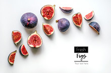 Fresh Figs.Food Photo. Creative Diagram Of A Whole And Sliced ​​figs On A White Background With Space For Text. View From Above. Copy Space