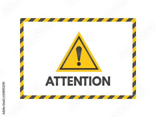 Attention sign with black and yellow ribbons  Exclamation
