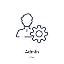Admin Icon From Strategy Outline Collection. Thin Line Admin Icon Isolated On White Background.