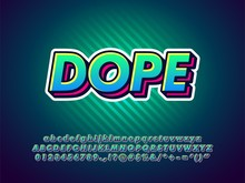 Dope Cool Green Graffiti Typeface With Highlight Gradient Color And Shadow Effect, Outline Simple Style For Young Youth Street And Urban Art  Compatible With Illustrator 10