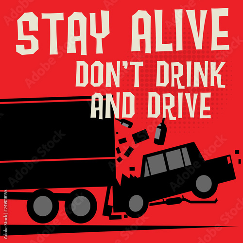 Fotografija  Stop Drunk Driving Accidents poster