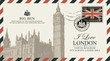 Vector postcard or envelope with Big Ben in London, UK and inscriptions. Retro postcard with postmark in form of royal coat of arms and postage stamp with flag of United Kingdom