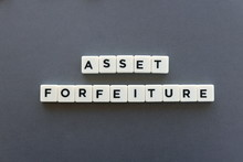Asset Forfeiture Word Made Of ...