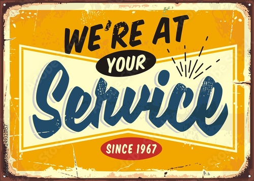 Photo We are at your service retro store sign design template