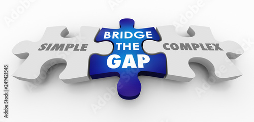 Fotografie, Obraz  Simple Vs Complex Bridge the Gap Puzzle Pieces 3d Illustration