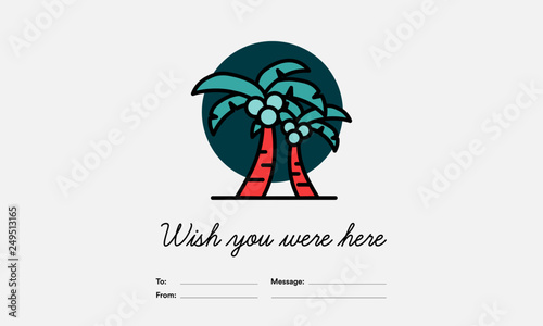 Wish you were here card with Palm Tree Wallpaper Mural