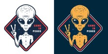Alien Showing Peace Sign Colorful Label