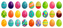 Easter Eggs. Spring Colorful Chocolate Egg, Cute Colored Patterns And Happy Easter Decoration Cartoon Vector Set