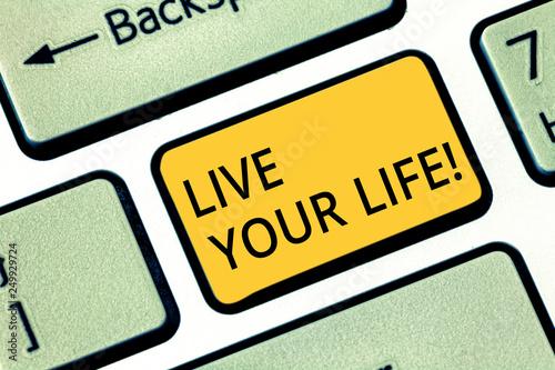 Fotografie, Obraz  Handwriting text writing Live Your Life