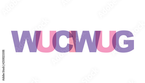 WUCIWUG, phrase overlap color no transparency. Concept of simple text for typography poster, sticker design, apparel print, greeting card or postcard. Graphic slogan isolated on white background.