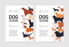 Bundle Of Flyer Or Placard Templates For Conformation Dog Show With Adorable Doggies Of Different Breeds And Place For Text. Colored Vector Illustration In Flat Cartoon Style For Event Invitation.