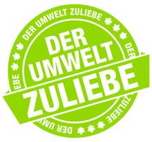 """Button Banner """"Der Umwelt Zuliebe"""" Grün Flat"""