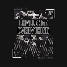 Slogan Typography For T-shirt With Camouflage Texture. New York, Brooklyn Camo Print For Tee Shirt Graphics In Military And Army Style. Vector.