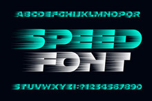 Speed Alphabet Font. Fast Spee...