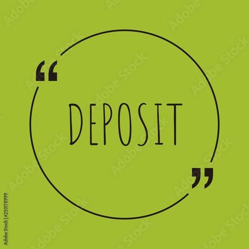 Fotografía  Deposit word concept