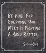 canvas print picture - be kind Socrates quote