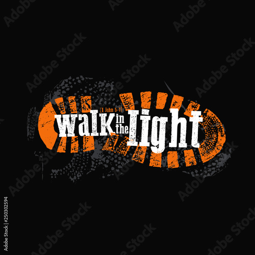 Fotografie, Obraz  Walk in the Light Boot Foot Print Bible Verse 1 John 5-7