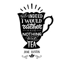 Jane Austin's Quote About Tea
