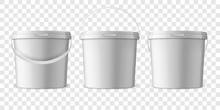Vector Realistic 3d White Plastic Bucket For Food Products, Paint, Foodstuff, Adhesives, Sealants, Primers, Putty Set Isolated. Design Template Of Packagin For Mockup. Front View