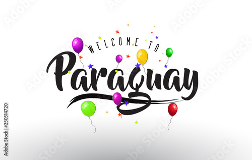 Paraguay Welcome to Text with Colorful Balloons and Stars Design. Wallpaper Mural