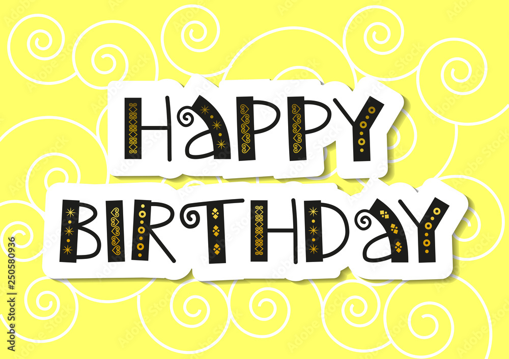 graphic about Happy Birthday Lettering Printables titled Picture Artwork Print Ornamental lettering of Delighted Birthday within just