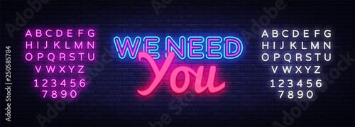 Fotografía  We Need You Neon Text Vector