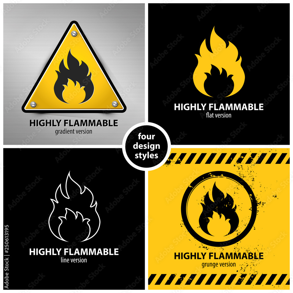 Fototapety, obrazy: set of highly flammable warning symbols containing four unique design elements in different variations: gradient, flat, line and grunge style, eps10 vector illustration