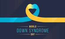 World Down Syndrom Day Banner With Blue And Yellow Heart Ribbon Sign Vector Design