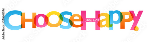 CHOOSE HAPPY colorful typography banner