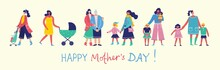 Colorful Vector Illustration Concept Of Happy Mother's Day . Mothers With The Children In The Flat Design For Greeting Cards, Posters And Backgrounds