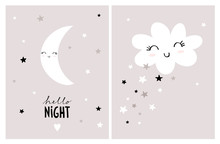Cute Nursery Vector Art Set. White Smiling Moon And Fluffy Cloud On A Pink Gray Background. Hello Night Wall Art. Lovely Infantile Style Poster For Kids. Abstract Sky With Stars, Moon And Cloud.